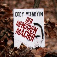 Cody_McFadyen_Der_Menschenmacher_(Resumee_Vorschau)
