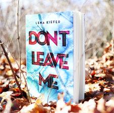 Lena_Kiefer_Dont_leave_me_(Resumee_Vorschau)